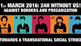 1° MARZO transnazionale contro confini e precarizzazione: mappa delle iniziative #1M #TSS