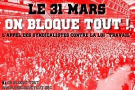 Francia: il 31 marzo blocchiamo tutto contro la Loi Travail!