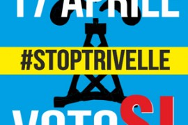 Referendum trivelle: il 17 aprile voteremo SI'