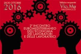 2° incontro euromediterraneo dell'Economia dei Lavoratori e delle Lavoratrici a Salonicco
