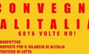 Alitalia, quali prospettive dopo i 6186 NO al referendum: convegno a Milano il 12 maggio