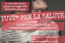 7 aprile 2018 – Iniziative in tutta Italia e in Europa per denunciare la commercializzazione della salute e sostenere i servizi sanitari pubblici