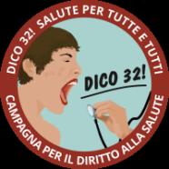 DICO 32! Campagna per il diritto alla salute