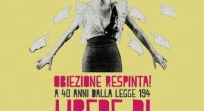 Non Una Di Meno: 40 anni dalla Legge 194, per una sessualità libera, per la contraccezione gratuita, per essere libere di scegliere!