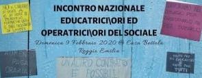 Incontro nazionale educatrici/ori e operatrici/ori del sociale promossa dall'intersindacale Sial Cobas-ADL Cobas con Rete Educatori Nazionale