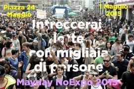 Sial Cobas alla MayDay NO EXPO – 01 Maggio 2015  – Scioperiamo Expo !
