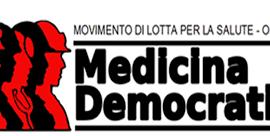 Medicina democratica: la salute non è una merce, la sanità non è un'azienda