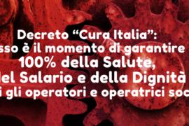"""Decreto """"Cura Italia"""": adesso è il momento di garantire il 100% della Salute, del Salario e della Dignità a tutti gli operatori e operatrici sociali!"""