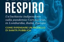 """""""Senza respiro"""", libro di Vittorio Agnoletto, inchiesta indipendente sul coronavirus"""