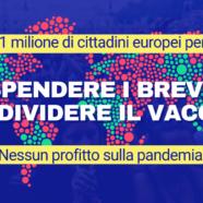 Raccogliamo 1 milione di firme per cambiare la posizione della Commissione europea e rendere accessibili a tutti i vaccini e le cure essenziali per il Covid-19!