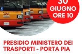 30 giugno presidio degli autoferrotranvieri al Ministero dei Trasporti contro la privatizzazione del servizio